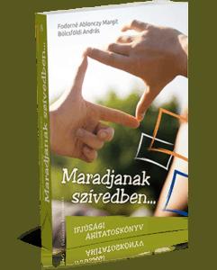 Áhítatos könyv fiataloknak Maradjanak szivedben